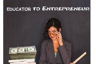 educator turned entrepreneur