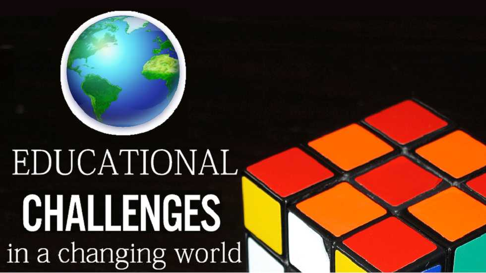 Educational Challenges in a Changing World