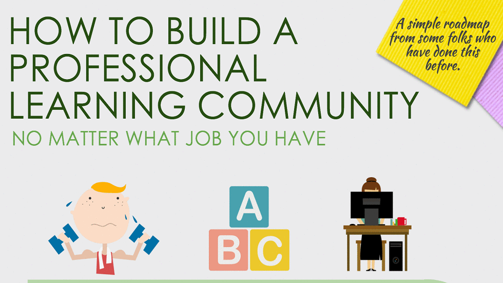 [Infographic] 10 Tips To Build Your Professional Learning Community