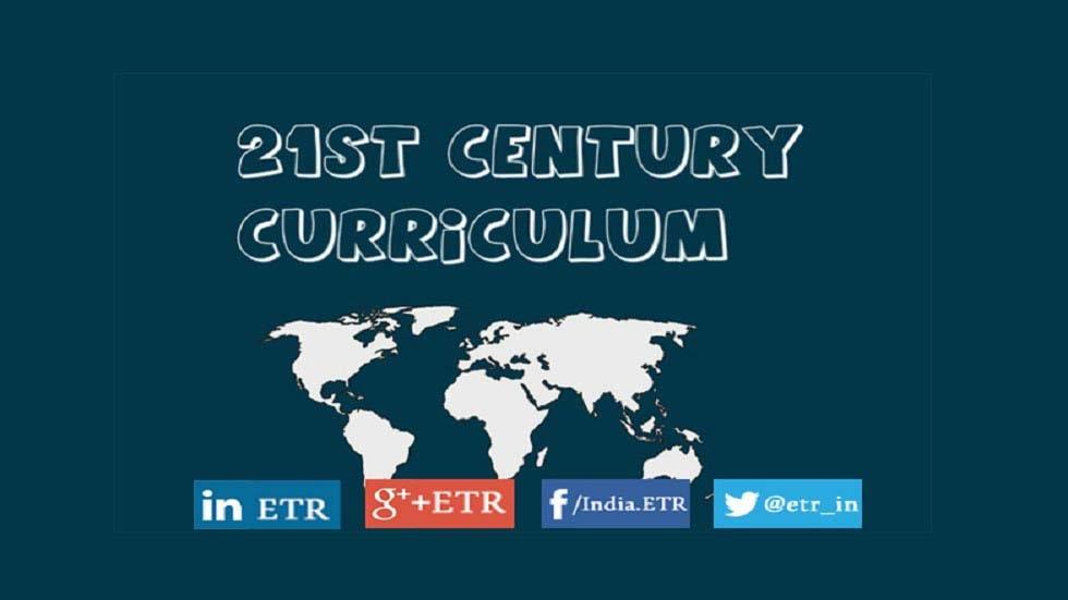 How Curriculum for 21st Century Must Look Like?