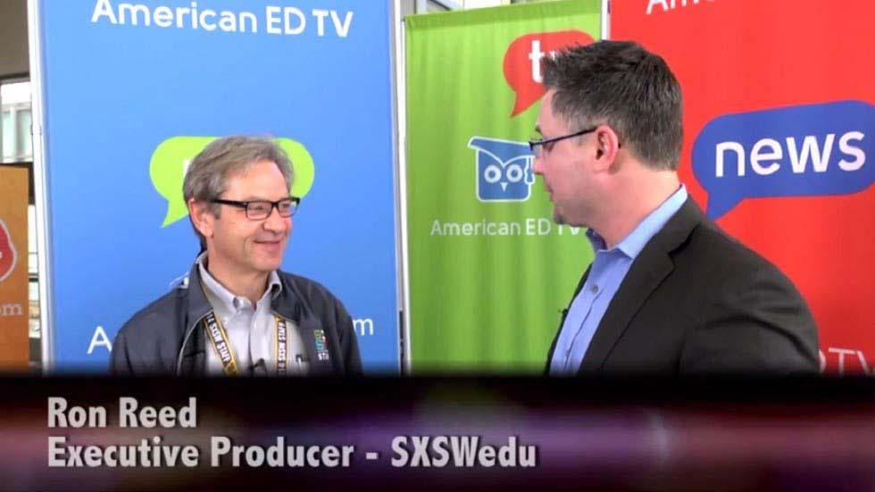 Interview with Ron Reed, SXSW Edu Executive Producer