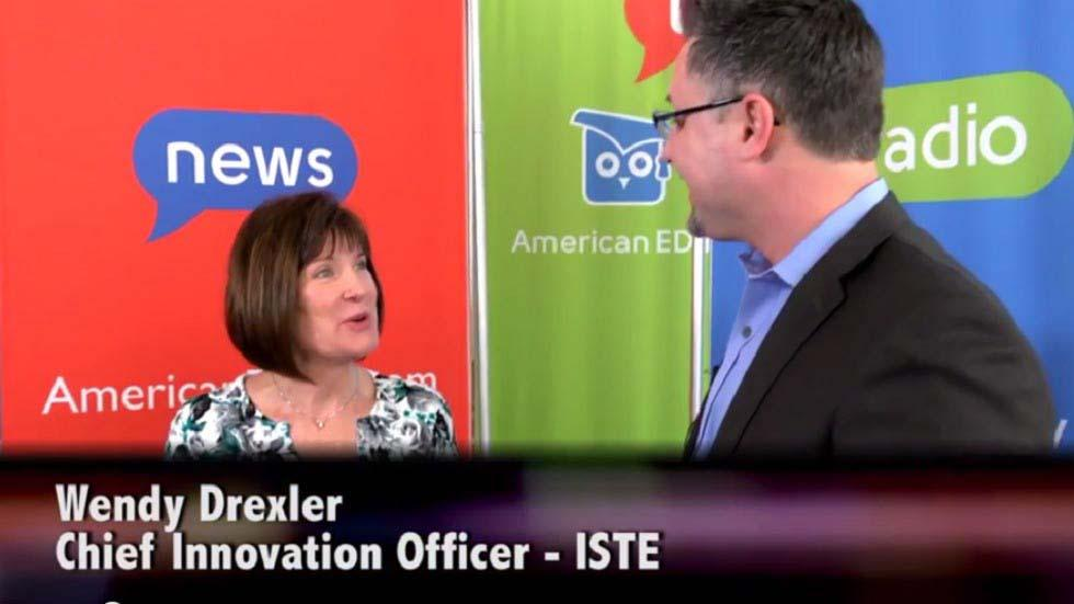 Interview with ISTE's Chief Innovation Officer - Wendy Drexler