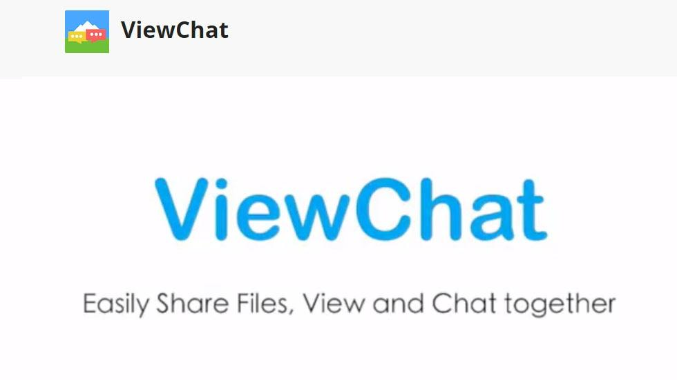 Easily Share Files, View and Chat Together with ViewChat