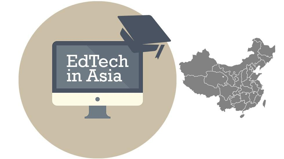 [EdTech in Asia] EdTech Startups from China You Should Know About