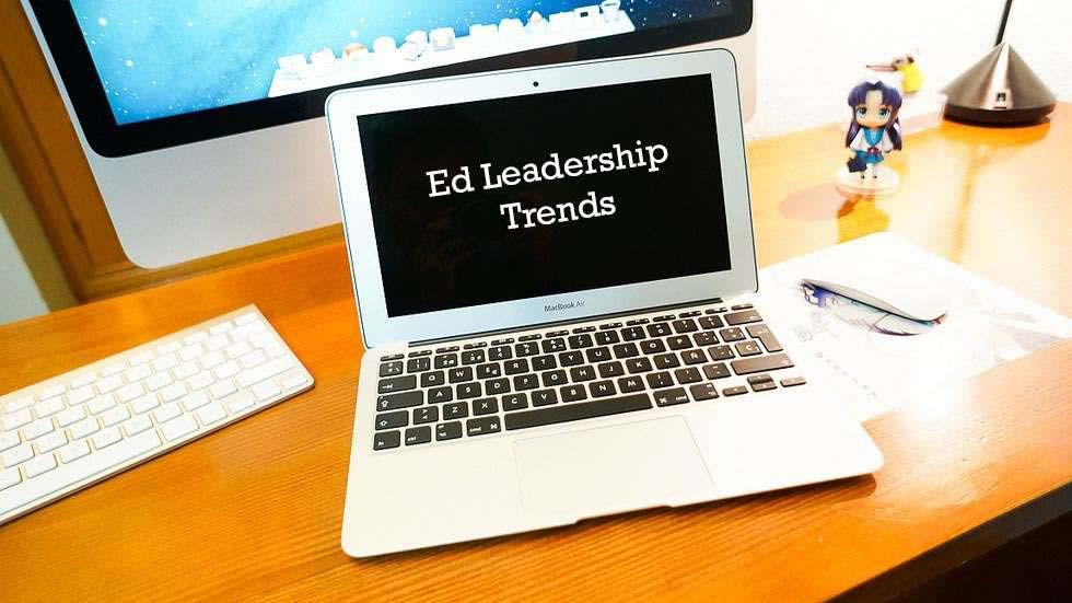 EdLeadership Trends: Social Media, Technology & Professional Development