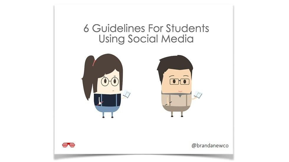 6 Guidelines For Students Using Social Media