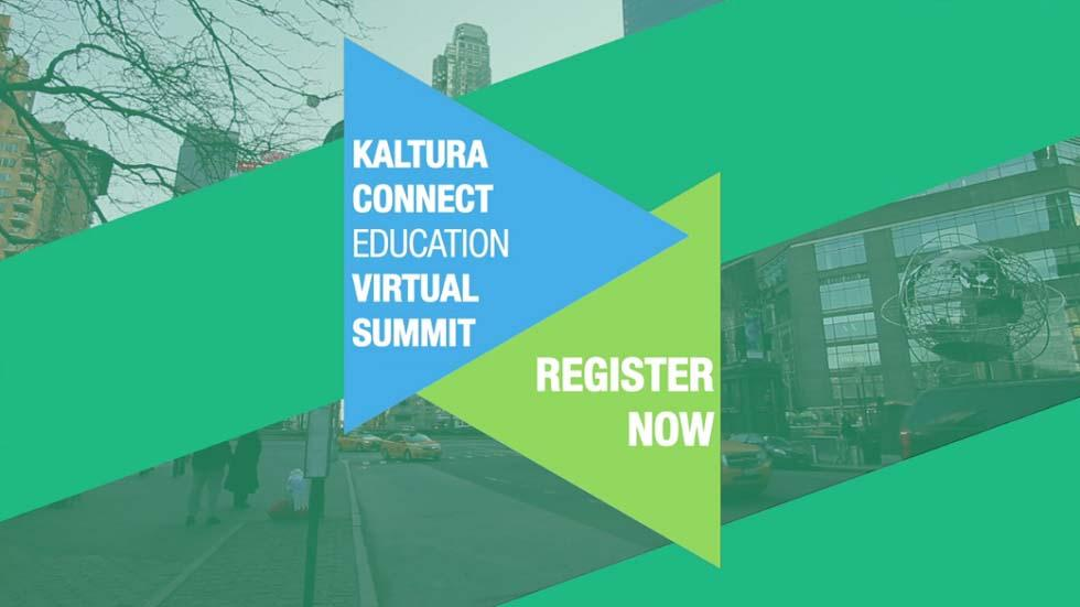 Examine Video Use Both in and Away from Classroom with Kaltura Connect Virtual Summits 2015
