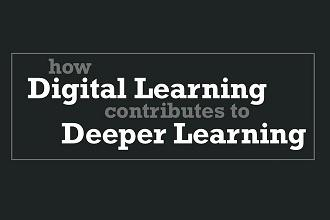 How Digital Learning Plays a Vital Role in Deeper Learning?
