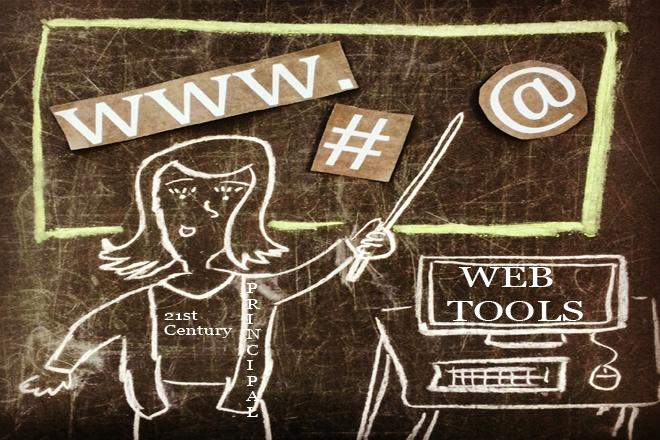 Webinar: Web Tools for 21st Century Principal