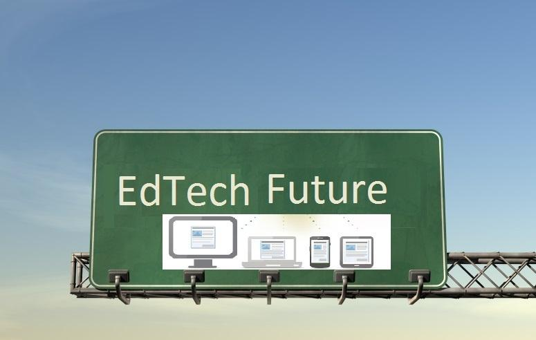 EdTech and The Future of Education is NOW!