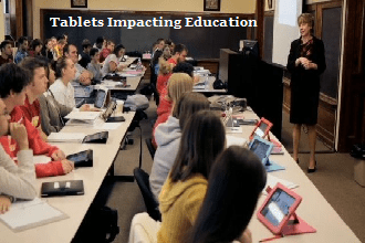 How Tablets Are Influencing The Way We Teach and How our Students Learn