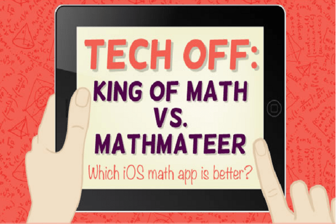 [Infographic] War of Two Great iOS Math apps: King of Math vs. Mathmateer