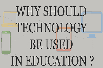 why technology in education