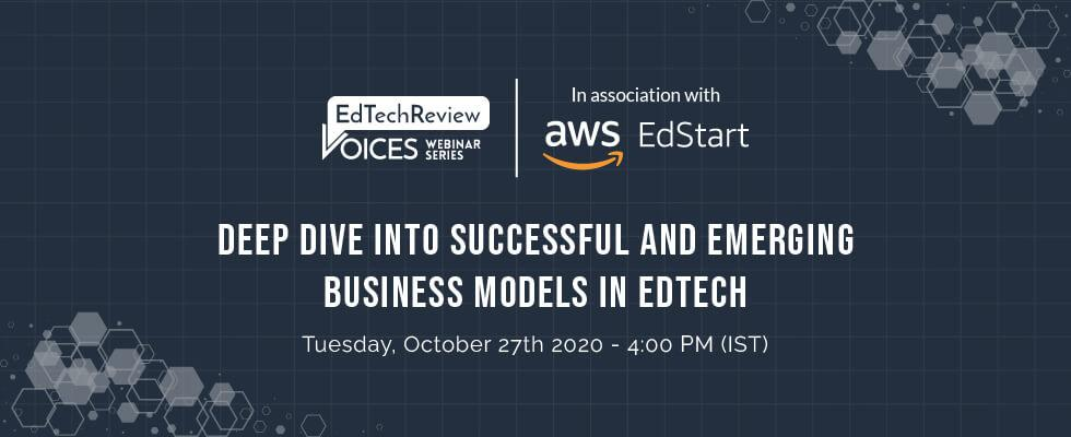 Deep Dive into Successful and Emerging Business Models in EdTech