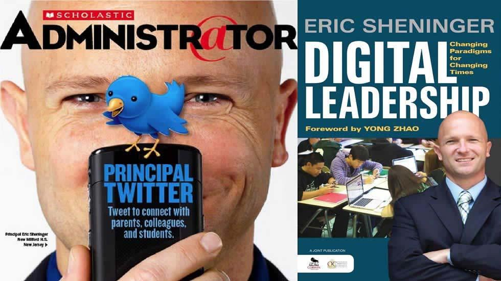 Digital Leadership - Changing Paradigms for Changing Times by Eric Sheninger