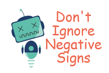 Do Not Ignore Negative Signs