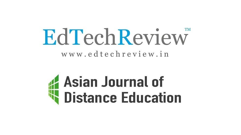 EdTechReview (ETR) Welcomes Asian Journal of Distance Education as its Collaborator in Strengthening Research in Asia