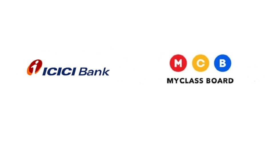 ICICI Bank Acquires 9.09% Stake in MyClassboard