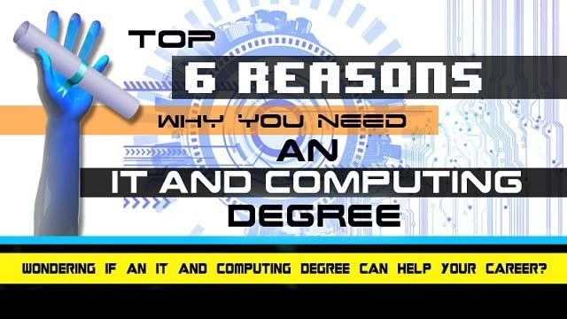 Reasons Why Students Need An IT and Computing Degree