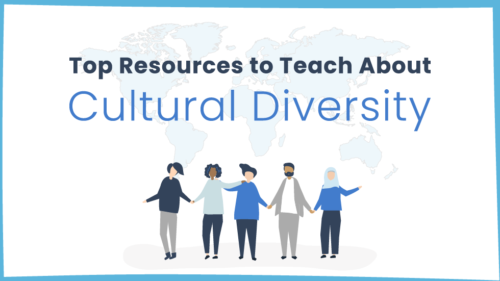 Top Resources to Teach About Cultural Diversity In The Classroom - EdTechReview