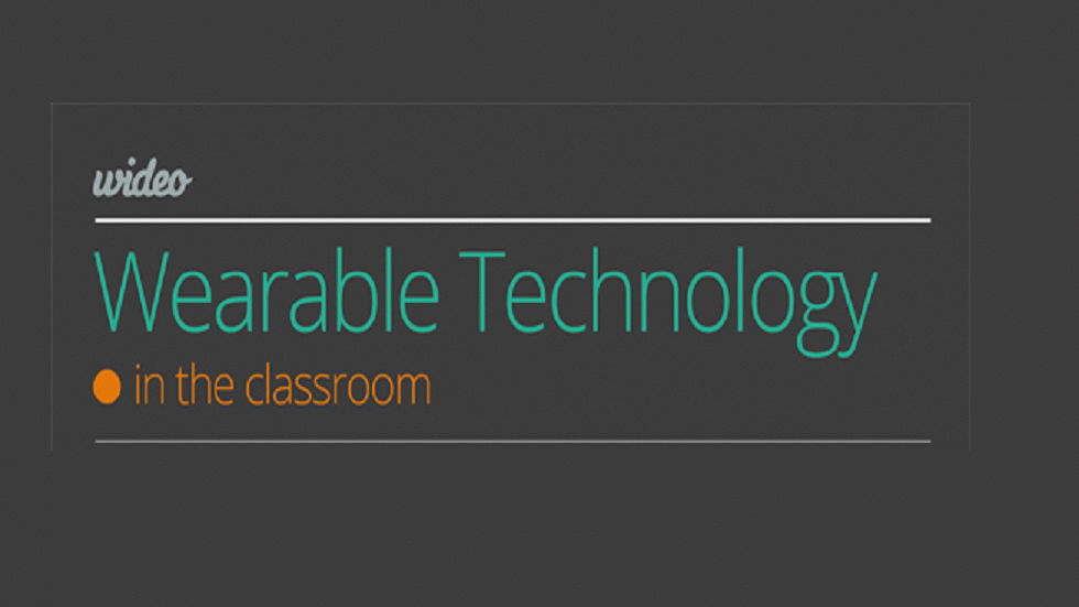 [Infographic] Wearable Technology in the Classroom