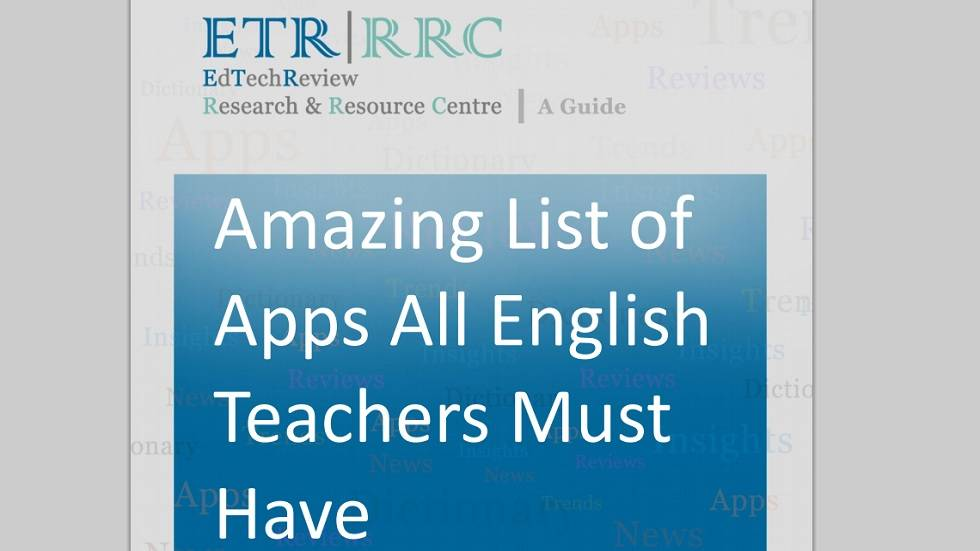 Amazing List of Apps all English Teachers Must Have