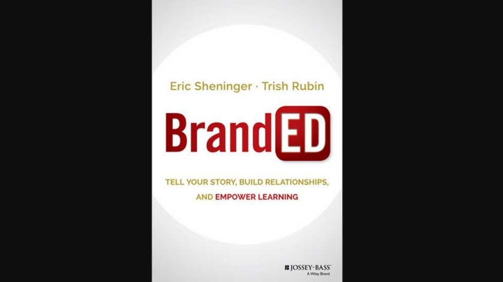 [Book] BrandED: Branding Yourself as Your School's Storyteller
