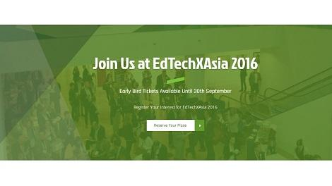 EdTechXAsia To Highlight Companies, Ideas & Practices of Education Though Leaders from Asia