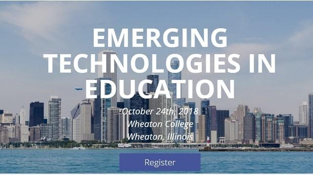 Emerging Technologies in Education Conference | October 24 at Wheaton College