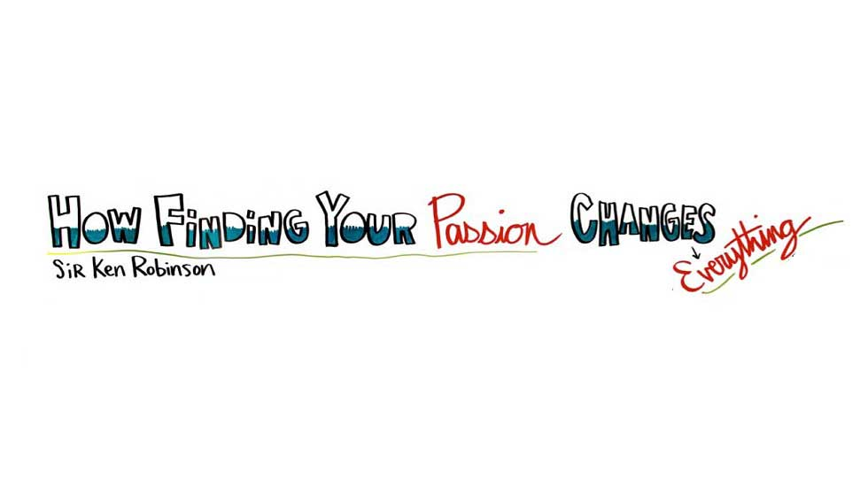 How Finding Your Passion Changes Everything