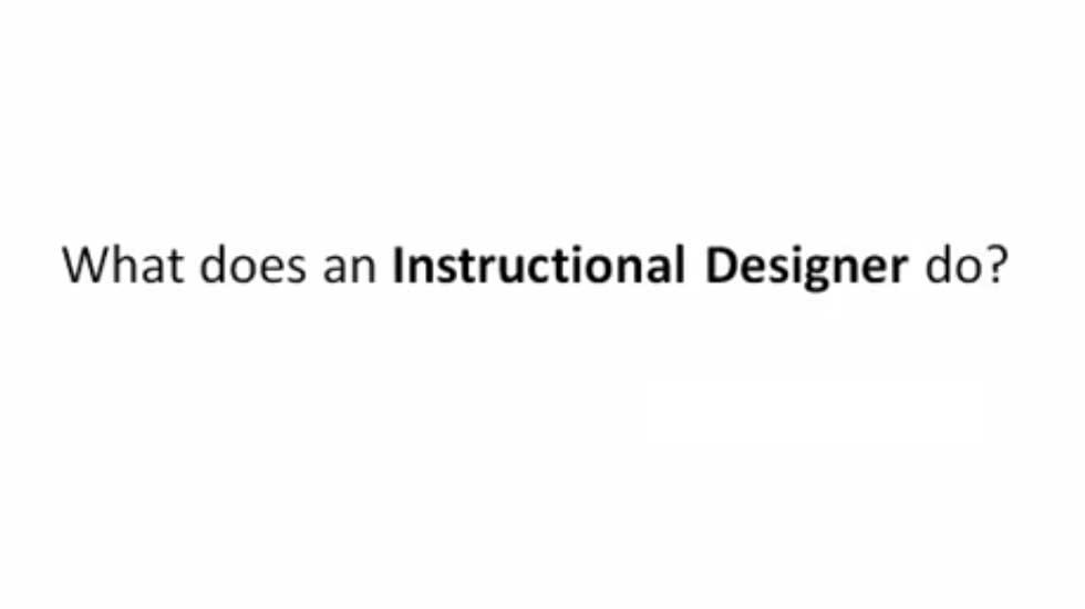 Who is an Instructional Designer?