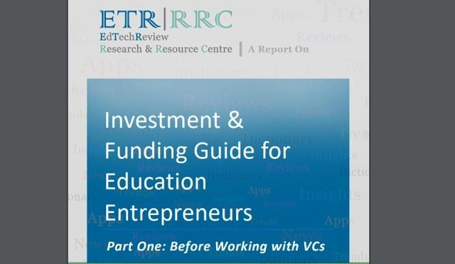 Investment and Funding Guide for Education Entrepreneurs (PART 1)