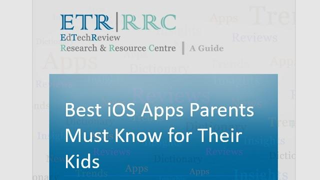 Best iOS Apps Parents Must Know for Their Kids