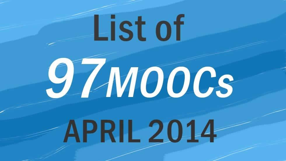 97 MOOCs this April 2014