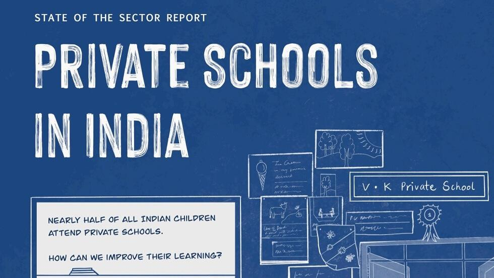 Central Square Foundation and Omidyar Network India Release 'State of the Sector Report on Private Schools'