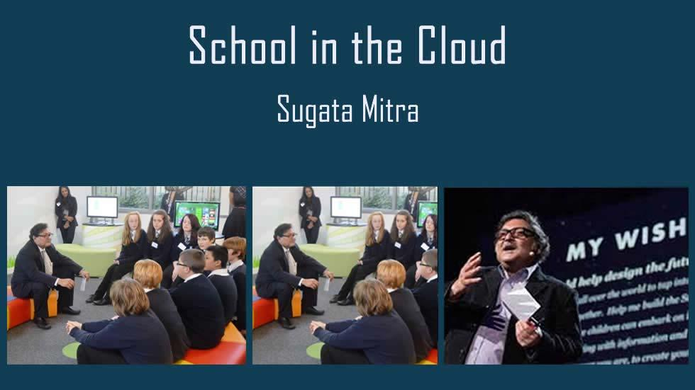 Sugata Mitra's 1st School-in-the-Cloud