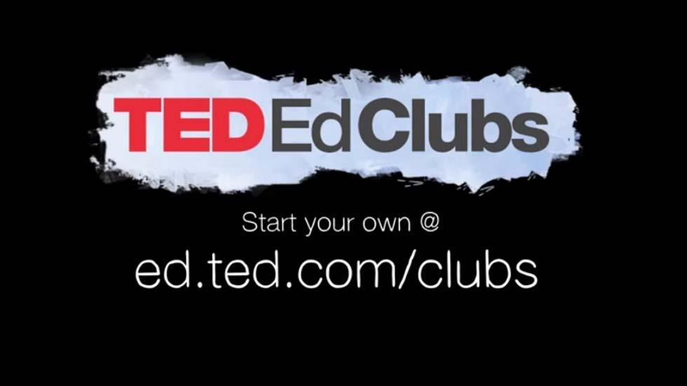Bring TED to Your Classroom with TED-Ed Clubs