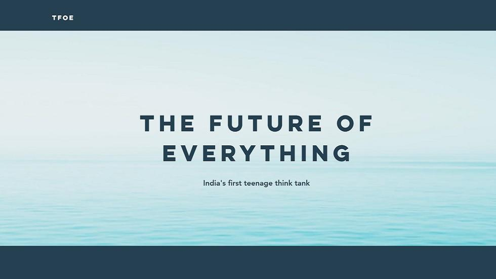 TFoE, India's First Teenage Think Tank, Provides a Unique Platform to Help Students in Research Projects