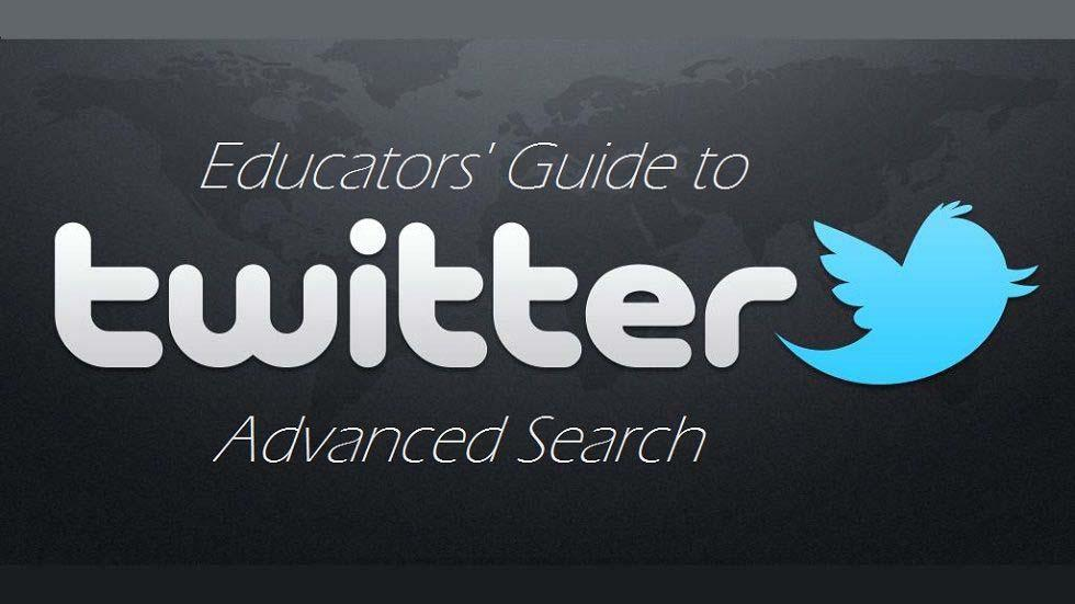 Educators' Guide to Twitter Advanced Search
